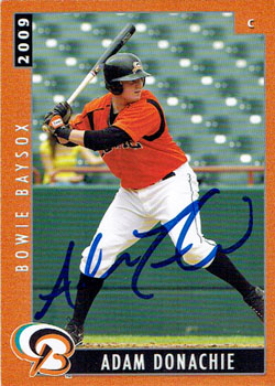 Signed Adam Donachie 2009 Bowie Baysox team set baseball card.