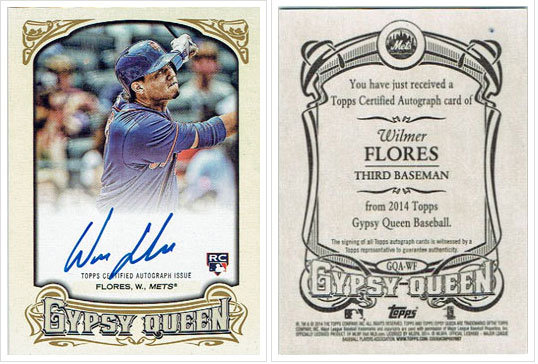 Signed Wilmer Flores 2014 Topps Gypsy Queen card, purchased for $2.50 shipped on eBay.
