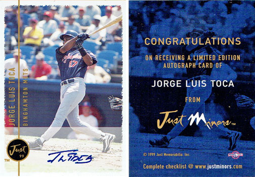 Signed Jorge Toca 1999 Just Minors baseball card,