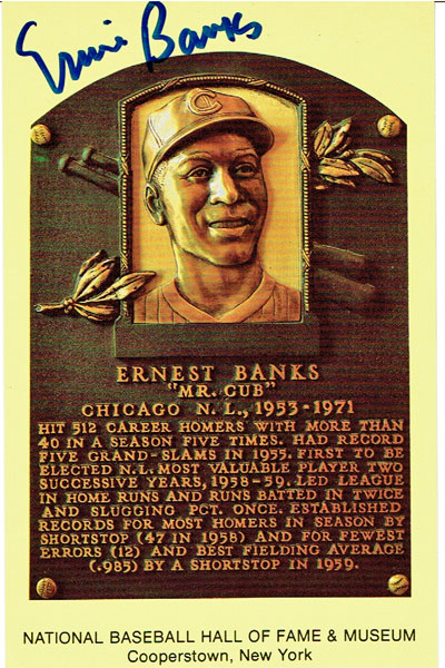 Ernie Banks signed Hall of Fame postcard from my collection