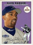 Glen Barker's 2000 Fleer Tradition baseball card