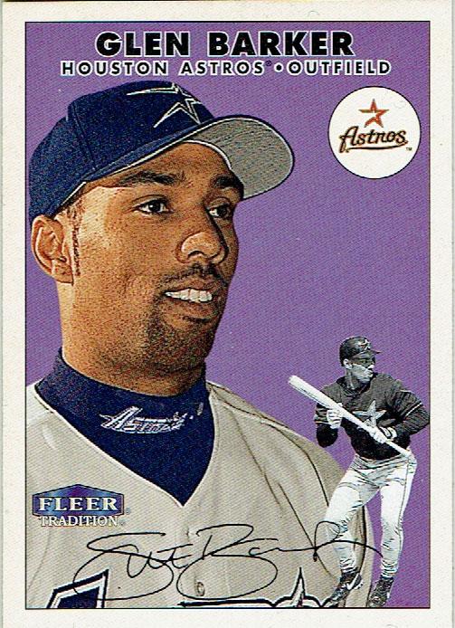 Glen Barker's 2000 Fleer Tradition baseball card